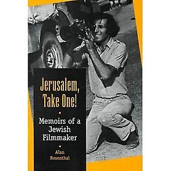 Jerusalem, Take One!: Erinnerungen eines jüdischen Filmemacher