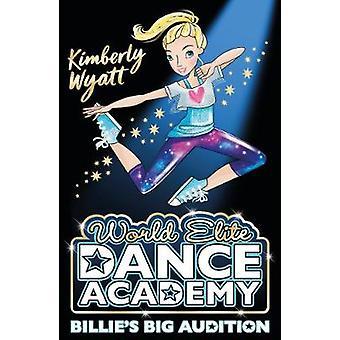 Billies Big Audition by Kimberly Wyatt