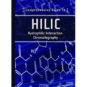 Comprehensive Guide to HILIC: Hydrophilic Interaction Chromatography (Waters Series)