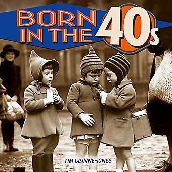 Born in the 40s