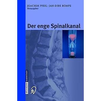 Der enge Spinalkanal by Pfeil & Joachim