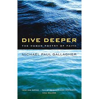 Dive Deeper by Gallagher & Michael Paul