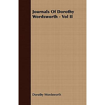 Journals Of Dorothy Wordsworth  Vol II by Wordsworth & Dorothy