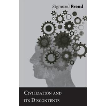 Civilization and Its Discontents by Freud & Sigmund