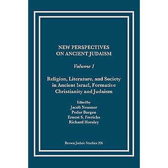 New Perspectives on Ancient Judaism by Horsley & Richard