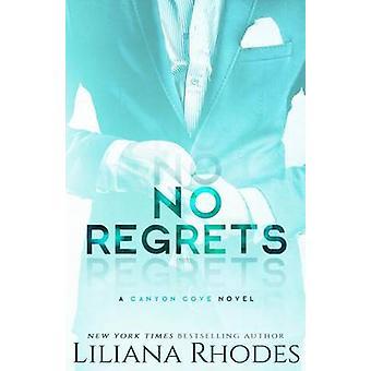 No Regrets by Rhodes & Liliana