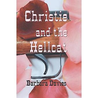 Christie and the Hellcat by Davies & Barbara
