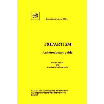 Tripartism. An introductory guide by Heron & Robert