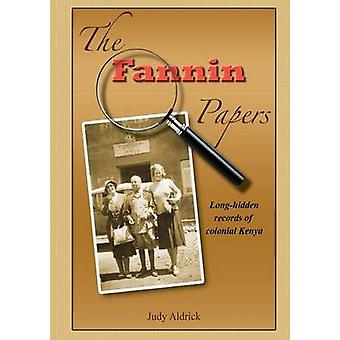 The Fannin Papers by Aldrick & Judy
