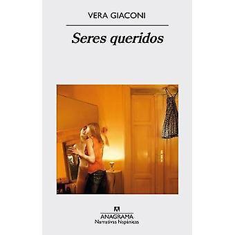 Seres Queridos by Vera Giaconi - 9788433998330 Book