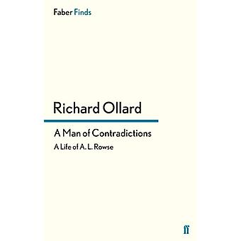 Um Homem de Contradições - Uma Vida de A. L. Rowse por Richard Ollard - 97