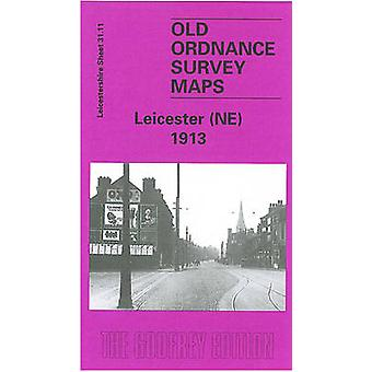 Leicester (North East) 1913 - Leicestershire Sheet 31.11 by John Gough