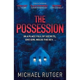 The Possession by Michael Rutger - 9781785767654 Book