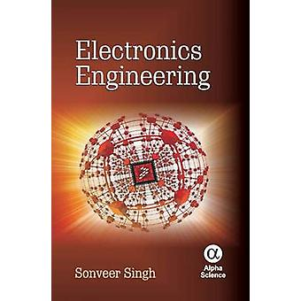 Electronics Engineering by Sonveer Singh - 9781842658116 Book