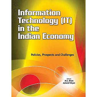 Information Technology (IT) in the Indian Economy - Policies - Prospec
