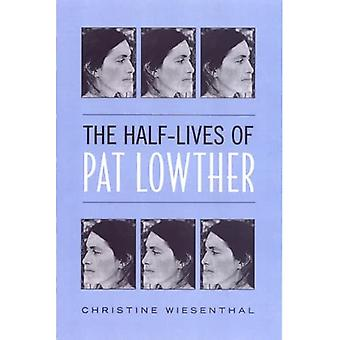 The Half-Lives of Pat Lowther