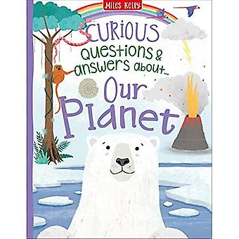 Curious Questions & Answers� About Our Planet