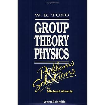 Problems and Solutions: Group Theory in Physics