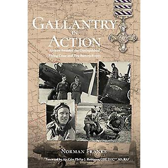 Gallantry in Action by Norman Franks - 9781911621287 Book