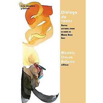Dialogo de voces - Nuevas lecturas sobre la obra de Maria Rosa Lojo by
