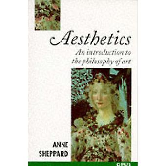 Aesthetics by Sheppard & Anne Lecturer in Classics & Lecturer in Classics & Royal Holloway and Bedford New College & University of London