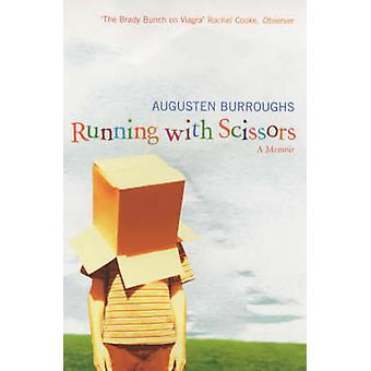 Running With Scissors by Augusten Burroughs