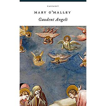 Gaudent Angeli by Mary O'Malley - 9781784107956 Book