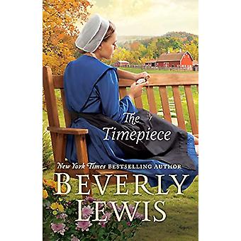 The Timepiece by Beverly Lewis - 9780764233074 Book