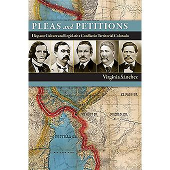 Pleas and Petitions - Hispano Culture and Legislative Conflict in Terr