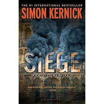 Siege by Simon Kernick - 9781476706238 Book
