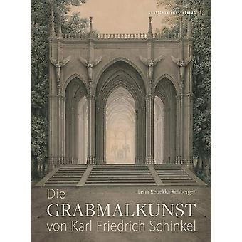 Die Grabmalkunst von Karl Friedrich Schinkel by Lena R. Rehberger - 9