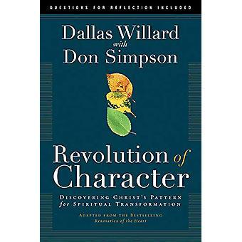 Revolution of Character by Dallas Willard - 9781641582551 Book