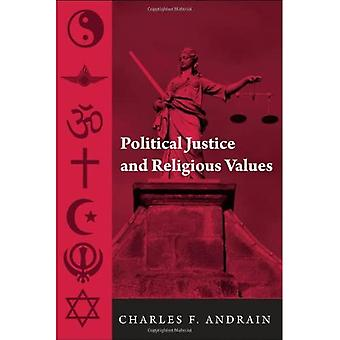 Political Justice and Religious Values (Contemporary Sociological Perspectives)