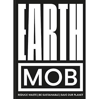 Earth MOB by Kitchen & MOB