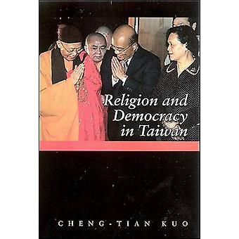Religion and Democracy in Taiwan by Cheng-tian Kuo - 9780791474464 Bo
