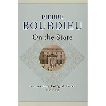 On the State  Lectures at the College de France 1989  1992 by Pierre Bourdieu