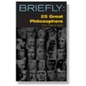 25 Great Philosophers From Plato to Sartre by David Mills Daniel - 97