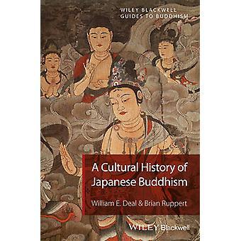 Kulttuurihistorian Japanin buddhalaisuus - kulttuurihistoriaa by Willia