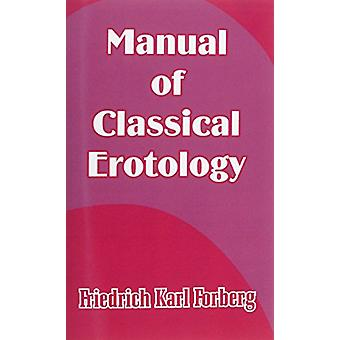 Manual of Classical Erotology by Friedrich Karl Forberg - 97814102062