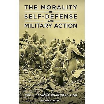 Itsepuolustuksen ja sotilaallisen toiminnan moraali - juudealainen-kristillinen