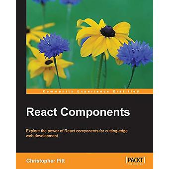 React Components by Christopher Pitt - 9781785889288 Book