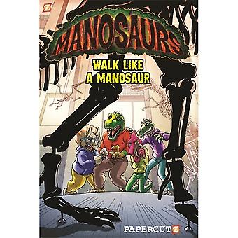 "Manosaurs Vol. 1: """"Walk Like a Manosaur"" Hardcover"