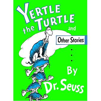 Yertle the Turtle by Dr Seuss