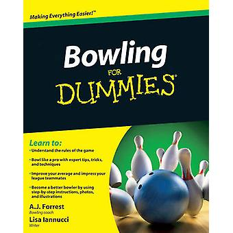 Bowling For Dummies by A. J. Forrest - Lisa Iannucci - 9780470601594