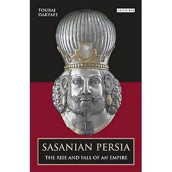 Sassanidische Persia - de opkomst en ondergang van een imperium door Touraj Daryaee - 9
