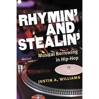 Rhymin' og stealin ' - musikalske låntagning i Hip-Hop af Justin A. Willi
