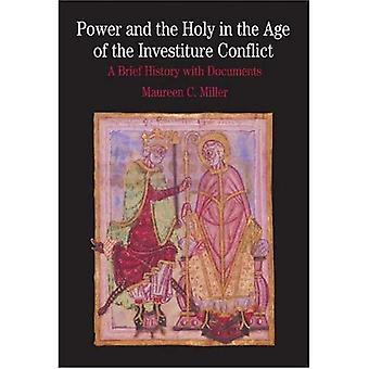 Power and the Holy in the Age of the Investiture Conflict: A Brief History with Documents (Bedford Series in History and Culture)