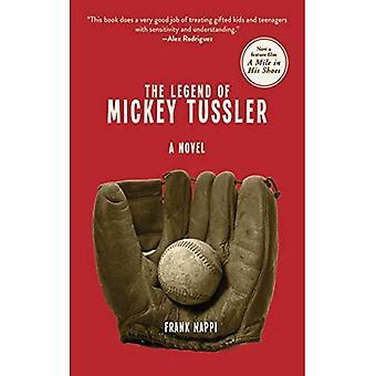 De legende van Mickey Tussler