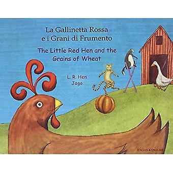 La petite poule rouge et les Grains de blé en italien & anglais