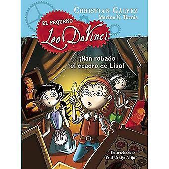 El Pequeno Leo Da Vinci 2. Han Robado El Cuadro de Lisa! (little Leo 2: jemand gestohlen hat Lisas Malerei!) (El Pequeño...